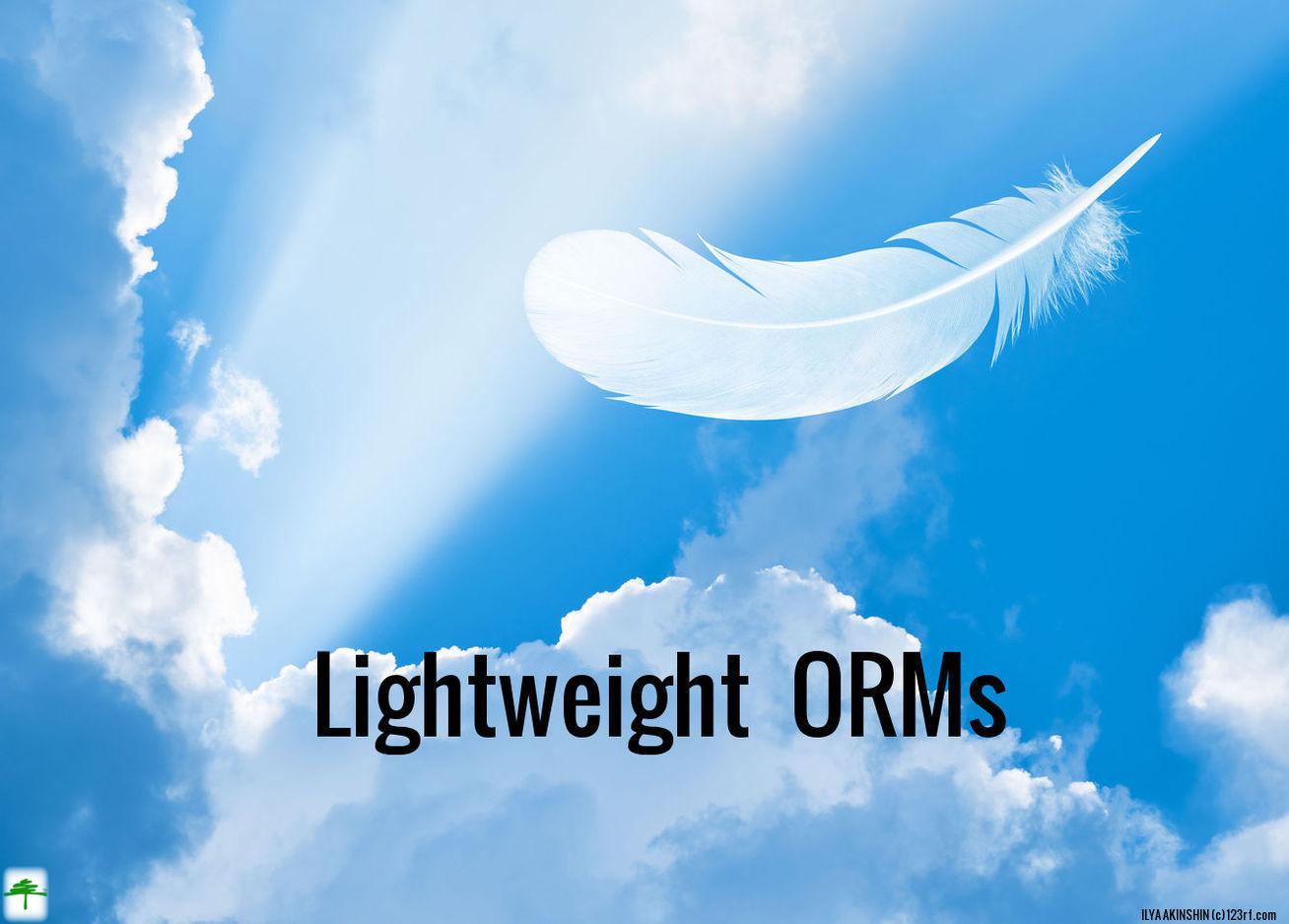 Lightweight ORM